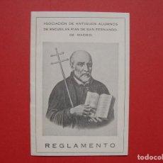 Coleccionismo: REGLAMENTO: ASOCIACIÓN ANTIGUOS ALUMNOS ESCUELAS PÍAS SAN FERNANDO (MADRID, C. 1940). ORIGINAL. Lote 148438658