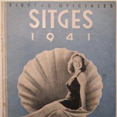 Coleccionismo: PROGRAMA DE FIESTAS CLUB MARÍTIMO PLAYA DE ORO SITGES 1941. Lote 148939606