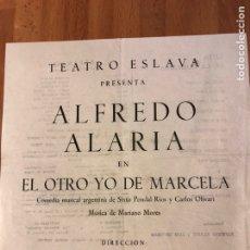 Coleccionismo: PROGRAMA TEATRO ESLAVA.EL OTRO YO DE MARCELA.ALFREDO ALARIA MARIA LUISA PONTE LUIS ESCOBAR. Lote 149490736