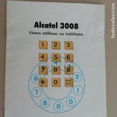 Coleccionismo: MANUAL ALCATEL 3008. Lote 149593286
