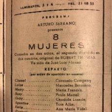 Coleccionismo: PROGRAMA TEATRO INFANTA ISABEL 8 MUJERES TOTA ALBA.MARIA LUISA PONTE. Lote 149643234