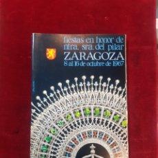 Coleccionismo: PROGRAMA FIESTAS DEL PILAR DEL AÑO 1967. Lote 150421298