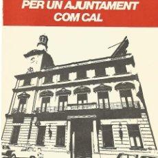Coleccionismo: ANTIGUO FOLLETO PROGRAMA POLITICO ELECCIONES ERC ESQUERRA REPUBLICANA AJNTAMENT REUS QUIM VIA LLISTA. Lote 53783281