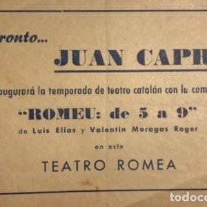 Teatro Romea. Programa de mano. Romeu. Juan Capri