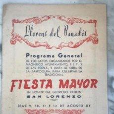 Coleccionismo: PROGRAMA DE FIESTA MAYOR DE LLORENÇ DEL PENEDES TARRAGONA 1956.. Lote 151060530