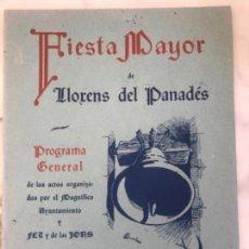 Coleccionismo: PROGRAMA DE FIESTA MAYOR DE LLORENÇ DEL PENEDÈS TARRAGONA 1962.. Lote 151064198