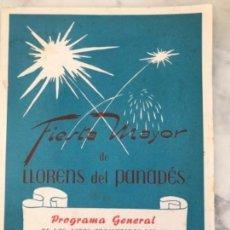 Coleccionismo: PROGRAMA DE FIESTA MAYOR DE LLORENÇ DEL PENEDÈS TARRAGONA 1963.. Lote 151064718