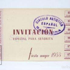 Coleccionismo: TARJETA INVITACIÓN ESPECIAL PARA SEÑORITA - CIRCULO ARTÍSTICO ESPAÑOL - FIESTA MAYOR 1958 - BADALONA. Lote 151065000