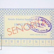 Coleccionismo: TARJETA INVITACIÓN ESPECIAL PARA SEÑORITA - CIRCULO ARTÍSTICO ESPAÑOL - FIESTA MAYOR 1956 - BADALONA. Lote 151065034