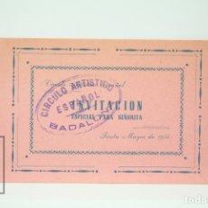 Coleccionismo: TARJETA INVITACIÓN ESPECIAL PARA SEÑORITA - CIRCULO ARTÍSTICO ESPAÑOL - FIESTA MAYOR 1954 - BADALONA. Lote 151065117