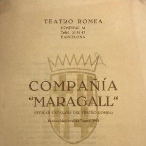 1955 Teatro Romea. Programa de mano. Compañía Maragall. Premio Nacional de Teatro, 1953