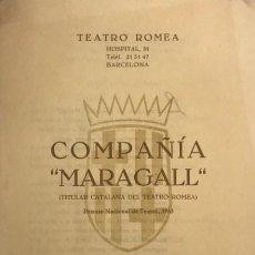 Coleccionismo: 1955 TEATRO ROMEA. PROGRAMA DE MANO. COMPAÑÍA MARAGALL. PREMIO NACIONAL DE TEATRO, 1953. Lote 145206542