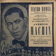 Coleccionismo: ANTONIO MACHIN. MELODÍAS DE COLOR. PROGRAMA DE MANO. TEATRO ROMEA. IWE ET IWE. LOLITA OCHOA.. Lote 146682594