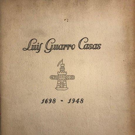 1698-1948 Luis Guarro Casas, Fascículo commemoración del 250 aniversario 29×23,3 cm