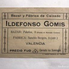Coleccionismo: VALENCIA. TARJETA-ETIQUETA, FÁBRICA Y BAZAR DE CALZADO (H.1940?). Lote 151339822