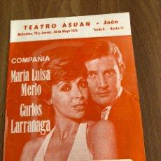 Coleccionismo: PROGRAMA TEATRO ASUAN JAEN.MARIA LUISA MERLO CARLOS LARRAÑAGA. Lote 151405140