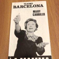 Coleccionismo: PROGRAMA TEATRO BARCELONA MARY CARRILLO SANCHO GRACIA. Lote 151434012