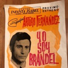 Coleccionismo: PROGRAMA TEATRO INFANTA ISABEL YO SOY BRANDEL ARTURO FERNÁNDEZ. Lote 151520156