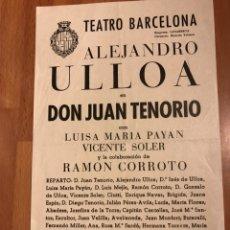 Coleccionismo: PROGRAMA TEATRO BARCELONA ALEJANDRO ULLOA DON JUAN TENORIO LUISA MARIA PAYAN. Lote 151528170