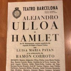 Coleccionismo: PROGRAMA TEATRO BARCELONA ALEJANDRO ULLOA HAMLET SHAKESPEARE.LUISA MARIA PAYAN. Lote 151528945