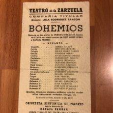 Coleccionismo: PROGRAMA TEATRO DE LA ZARZUELA.BOHEMIOS.JOSE TAMAYO. Lote 151551822