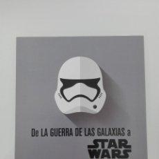 Coleccionismo: DE LA GUERRA DE LAS GALAXIAS A STAR WARS PROGRAMA EXPOSICIÓN . Lote 151705294