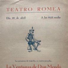 Coleccionismo: 1948 TEATRO ROMEA. PROGRAMA DE MANO LA VENGANZA DE DON MENDO 16X22 CM. Lote 151909066