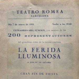 1955 Teatro Romea. Programa de mano. La ferida lluminosa 16x22,5 cm