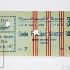 Coleccionismo: ENTRADA II FESTIVAL MUNDIAL DEL CIRCO, 1957 - CIRCUITOS CARCELLE. GRADA PRINCIPAL SUPERIOR SUR- #E01. Lote 151942110