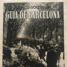 Coleccionismo: TRÍPTICO PUBLICITARIO DE LA GUIA DE BARCELONA. CARLOS SOLDEVILA 13X16,3 CM. Lote 151998822