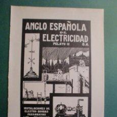 Coleccionismo: ANGLO ESPAÑOLA DE ELECTRICIDAD PARARRAYOS LUZ TELEFONOS ELECTRO BOMBAS - 1.928. Lote 152621234