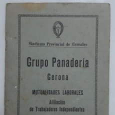 Coleccionismo: SINDICATO PROVINCIAL DE CEREALES GRUPO PANADERIA GERONA 1961. Lote 152738358