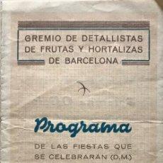 Coleccionismo: 1951 GREMIO DE DETALLISTAS DE FRUTAS Y HORTALIZAS DE BARCELONA 10,6X21,5 CM. Lote 153069090