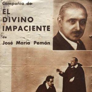 1934 Programa antiguo de teatro. El divino impaciente. José María Pemán 16,5x24 cm
