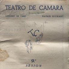 Coleccionismo: 1951 TEATRO ROMEA. TEATRO DE CAMARA 21,9X27,5 CM. Lote 153075018