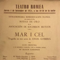 Coleccionismo: 1954 TEATRO ROMEA. MAR I CEL 15,9X22,1 CM. Lote 153080830