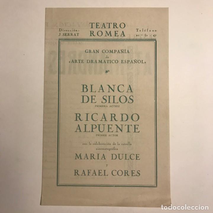 1954 Teatro Romea. Blanca de Silos. Ricardo Alpuente. Andres de Urdaneta 13,8x21,7 cm - 153081182