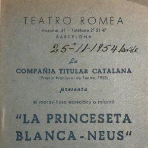 1954 Teatro Romea. La princeseta Blanca-Neus 10,5x15,5 cm