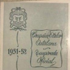 Coleccionismo: 1951-52 TEATRO ROMEA. COMPAÑÍA TITULAR CATALANA. TEMPORADA OFICIAL 12,1X16,2 CM. Lote 153080022