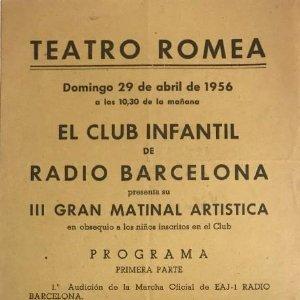 1956 Teatro Romea. Programa de mano. El Club infantil de Radio Barcelona 14,3x31,4 cm