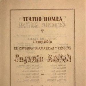 1949 Teatro Romea. Compañía de comedias dramáticas y cómicas Eugenia Zúffoli 15,8x21,6 cm