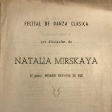 Coleccionismo: 1954 TEATRO ROMEA. PROGRAMA DE MANO. RECITAL DE DANZA CLÁSICA. NATALIA MIRSKAYA 17,4X24,6 CM. Lote 153196218