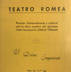 Coleccionismo: 1954 TEATRO ROMEA. PROGRAMA DE MANO. EL DIVINO IMPACIENTE 11,6X24,6 CM. Lote 153196534