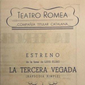 1953 Teatro Romea. Programa de mano. La tercera vegada 13,7x21,7 cm