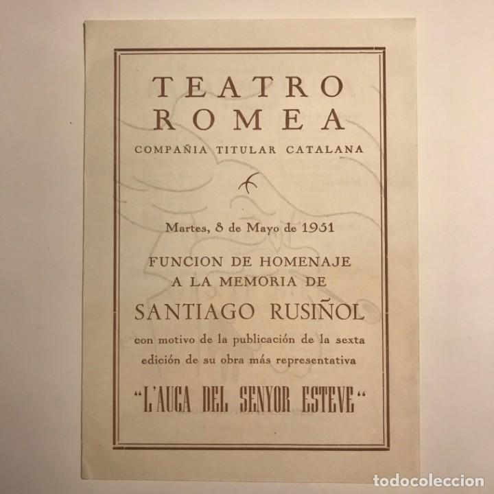 Coleccionismo: 1951 Teatro Romea. Programa de mano. L'auca del Senyor Esteve 13,8x19 cm - Foto 2 - 153227822