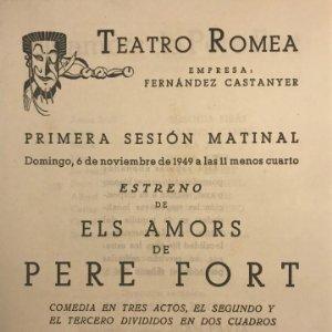 1949 Teatro Romea. Programa de mano. Els amors de Pere Fort 13,9x18,1 cm