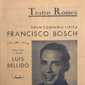 Teatro Romea. Programa de mano. Gran companía lírica Francisco Bosch 15,8x21,9 cm