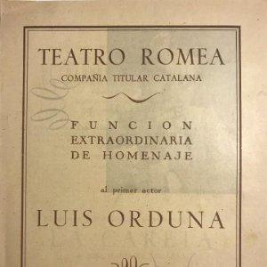 Teatro Romea. Programa de mano. El barret de Cascavells. La careta. Luis Orduna 16,1x21,8 cm
