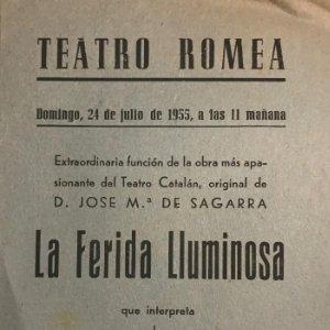1955 Teatro Romea. Programa de mano. La ferida lluminosa 10,9x15,9 cm