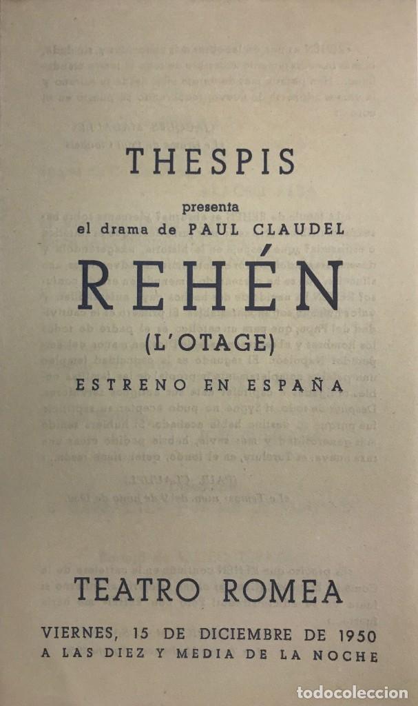 1950 TEATRO ROMEA. PROGRAMA DE MANO. REHÉN. L'OTAGE 10,9X18,4 CM (Coleccionismo - Laminas, Programas y Otros Documentos)